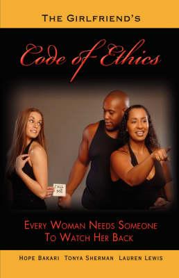 The Girlfriend's Code of Ethics (Hardback)