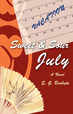Sweet and Sour July (Hardback)
