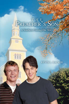 The Preacher's Son: A Southern Coming-Out Story (Hardback)
