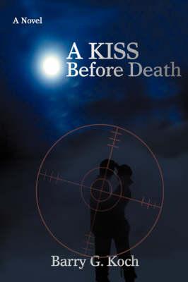 A Kiss Before Death (Hardback)