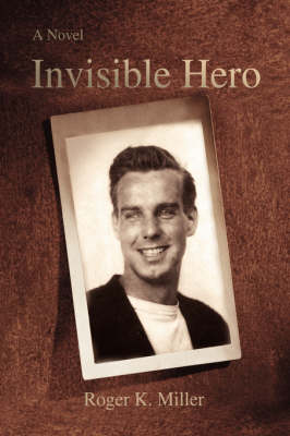 Invisible Hero (Hardback)