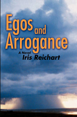 Egos and Arrogance (Hardback)