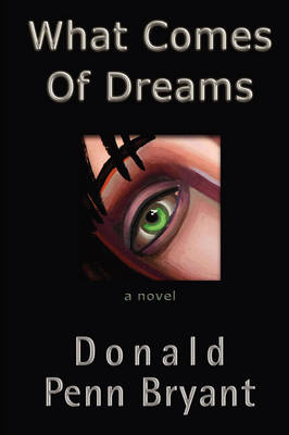 What Comes of Dreams (Hardback)