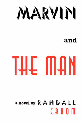 Marvin and the Man (Hardback)