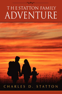 The Statton Family Adventure (Hardback)