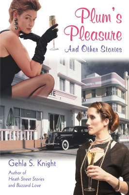 Plum's Pleasure: And Other Stories (Hardback)