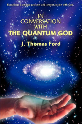In Conversation with the Quantum God (Hardback)