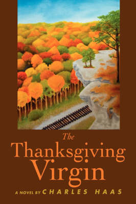 The Thanksgiving Virgin (Hardback)