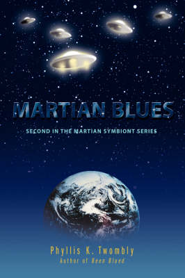 Martian Blues: Second in the Martian Symbiont Series (Hardback)