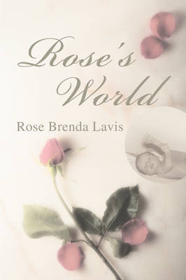 Rose's World (Hardback)