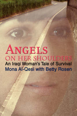 Angels on Her Shoulders: An Iraqi Woman's Tale of Survival (Hardback)