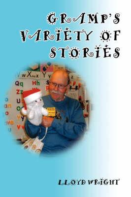 Gramp's Variety of Stories (Hardback)