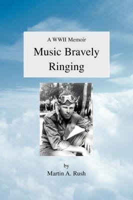 Music Bravely Ringing (Hardback)