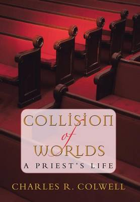 Collision of Worlds (Hardback)