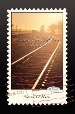 A Letter That Will Come Tomorrow (Hardback)