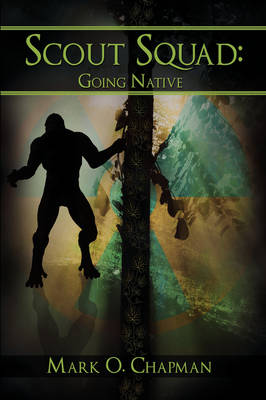 Scout Squad: Going Native (Hardback)