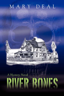 River Bones: A Mystery Novel (Hardback)