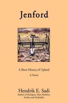 Jenford: A Short History of Upland (Hardback)