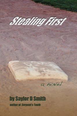 Stealing First (Hardback)