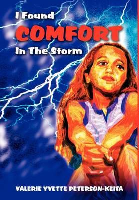 I Found Comfort in the Storm (Hardback)