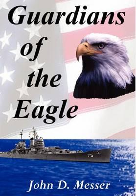 Guardians of the Eagle (Hardback)