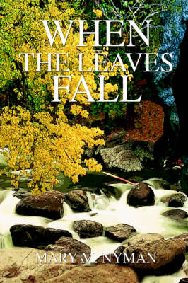 When the Leaves Fall (Hardback)