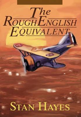The Rough English Equivalent (Hardback)