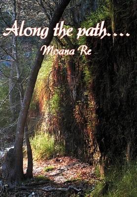 Along the Path.... (Hardback)