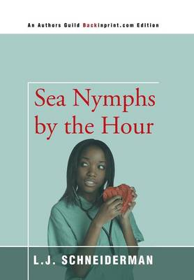 Sea Nymphs by the Hour (Hardback)