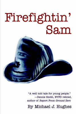 Firefightin' Sam (Hardback)