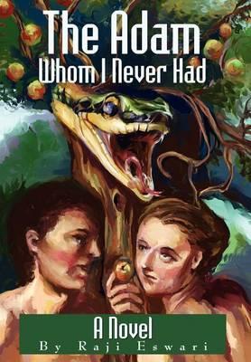 The Adam Whom I Never Had (Hardback)