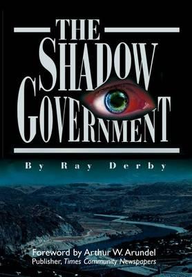 The Shadow Government (Hardback)