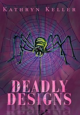 Deadly Designs (Hardback)
