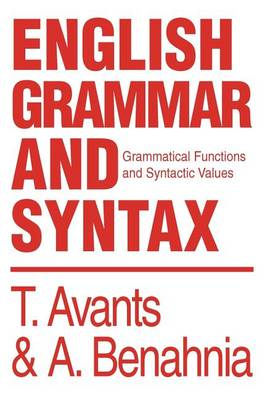 English Grammar and Syntax: Grammatical Functions and Syntactic Values (Hardback)