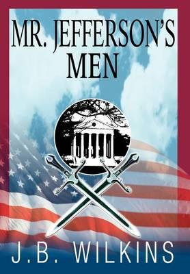 Mr. Jefferson's Men (Hardback)