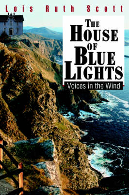 The House of Blue Lights: Voices in the Wind (Hardback)