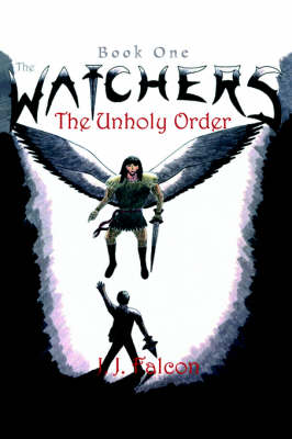 The Watchers: The Unholy Order (Hardback)
