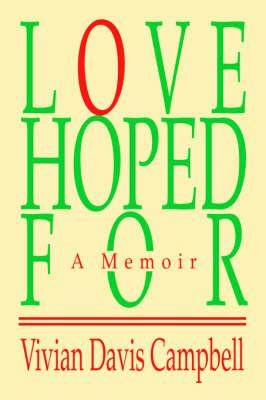 Love Hoped for: A Memoir (Hardback)