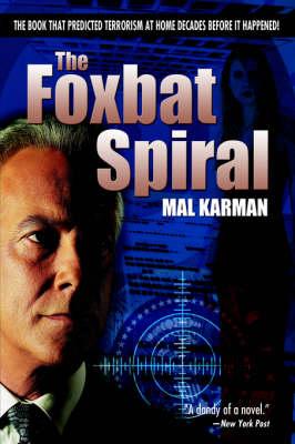 The Foxbat Spiral (Hardback)