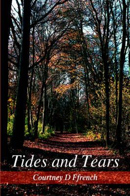 Tides and Tears (Hardback)
