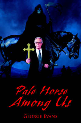 Pale Horse Among Us (Hardback)