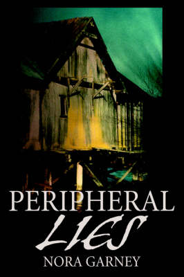Peripheral Lies (Hardback)