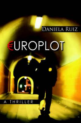 Europlot: A Thriller (Hardback)