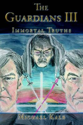 The Guardians III: Immortal Truths (Hardback)