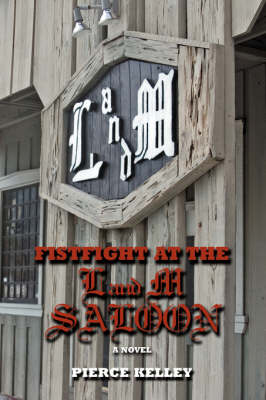 Fistfight at the L and M Saloon (Hardback)