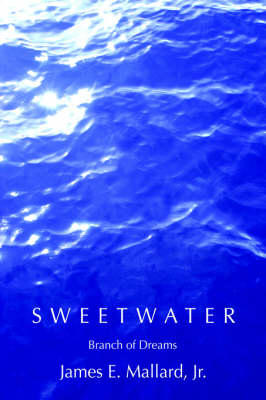Sweetwater: Branch of Dreams (Hardback)