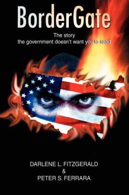 Bordergate: The Story the Government Doesn't Want You to Read (Hardback)