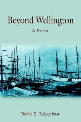 Beyond Wellington (Hardback)