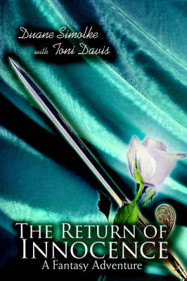 The Return of Innocence: A Fantasy Adventure (Hardback)