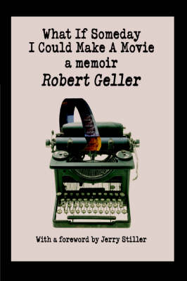What If Someday I Could Make a Movie: A Memoir (Hardback)